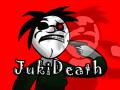 JukiDeath