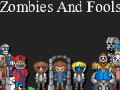 Zombies And Fools