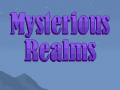 Mysterious Realms