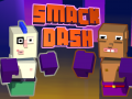 Smack Dash