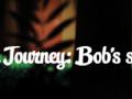 The Journey: Bob's Story