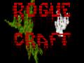 Rogue Craft