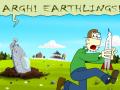 Argh! Earthlings!