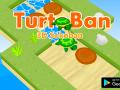 TurtoBan
