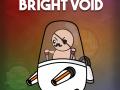 Bright Void