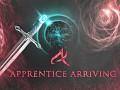 Apprentice Arriving