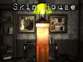 Skin House