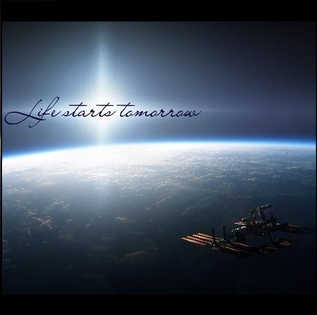 Life Starts Tomorrow