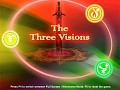 The Three Visions