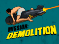 Mission: Demolition