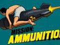 Mission: Ammunition
