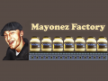 Mayonez Factory