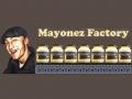 Mayonez Factory