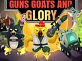 Guns, Goats & Glory