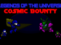 Legends of the Universe: Cosmic Bounty