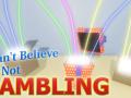 I Can't Believe It's Not Gambling