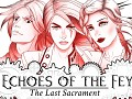 Echoes of the Fey: The Last Sacrament