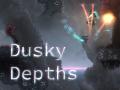 Dusky Depths