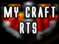 My Craft RTS (Concept)