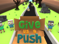 Give Us A Push