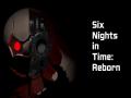 Six Nights in Time: Reborn