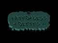 Fathomless depths
