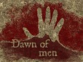 Dawn of Men