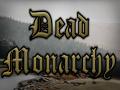 Dead Monarchy
