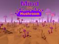 Mind Over Mushroom