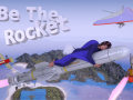 Be The Rocket
