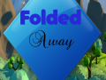 Folded Away