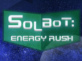 Solbot: Energy Rush