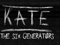 Kate: The Six Generators
