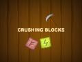 Crushing Blocks