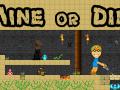 Mine Or Die