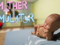 Mother Simulator