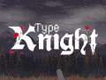 Type Knight