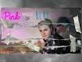 Pink White or Blue