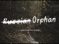 Russian Orphan