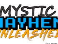 Mystic Mayhem Unleashed