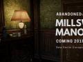 Abandoned: Millsworth Manor
