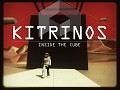 Kitrinos: Inside the Cube