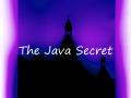 The Java Secret