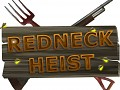 Redneck Heist