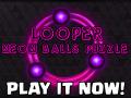 Looper! Neon balls puzzle