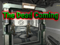 The Dead Coming