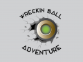 Wreckin Ball Adventure