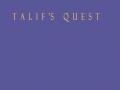 Talif's Quest
