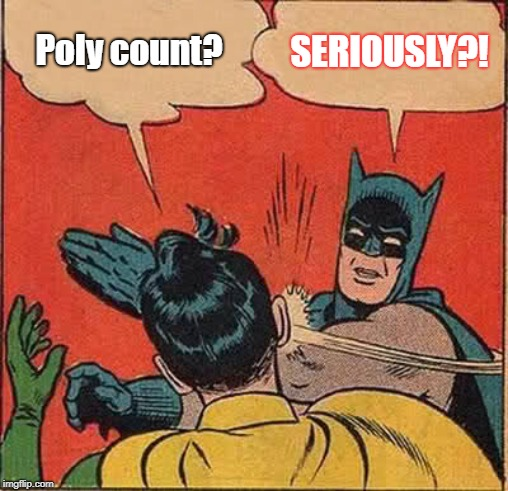 Poly counts matter!