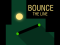 Bounce, the line